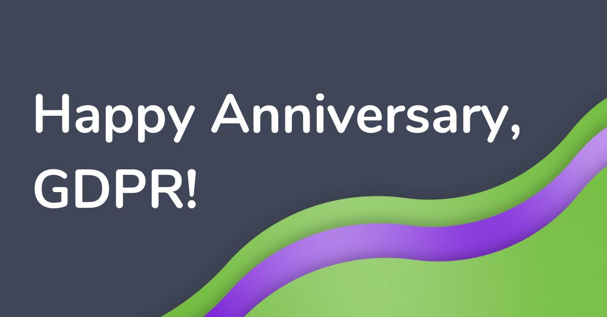 GDPR anniversary