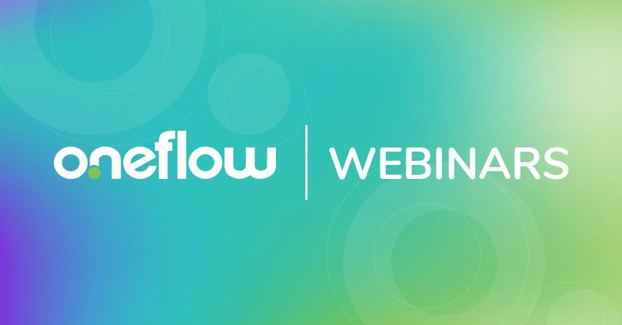 Oneflow webinars